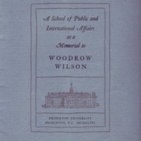 School of Public and International Affairs as a Memorial to Woodrow Wilson