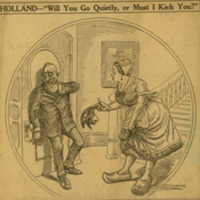 HOLLAND–'Will You Go Quietly, or Must I Kick You?'