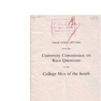 Four Open Letters from the University Commission on Race Questions to the College Men of the South