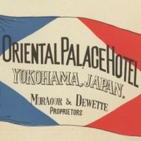 Luggage Label for the Oriental Palace Hotel, Yokohama