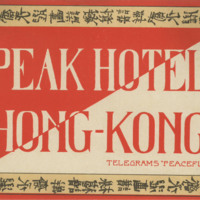 Luggage Label for the Peak Hotel, Hong Kong